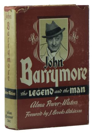 John Barrymore: The Legend and the Man. Alma POWER-WATERS