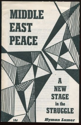 Middle East Peace: A New Stage in the Struggle. Hyman LUMER.