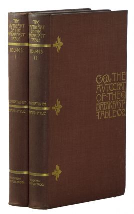 The Autocrat of the Breakfast-Table [Two Vols.]. Oliver Wendell HOLMES, Howard PYLE, with