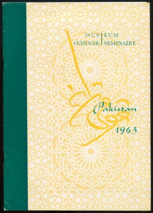 The Influence of the Orient and the Occident in Pakistan (Report of the 1963 Seminar). Shirley CULL