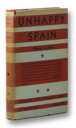 Unhappy Spain. Pierre CRABITES
