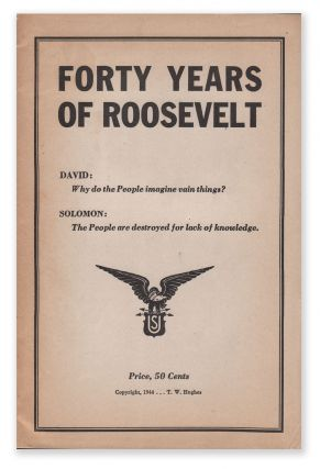 Forty Years of Roosevelt. T. W. HUGHES.