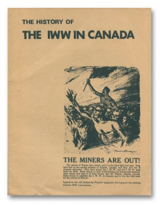 The History of the IWW in Canada. G. JEWELL.