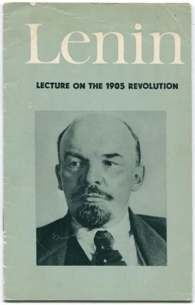 Lecture on the 1905 Revolution. V. I. LENIN.