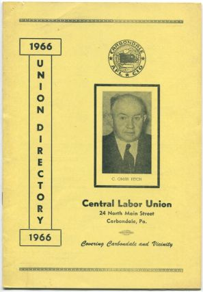 1966 Union Directory [for] Central Labor Union, Carbondale, PA. [cover title]. Carbondale Central Labor Union.