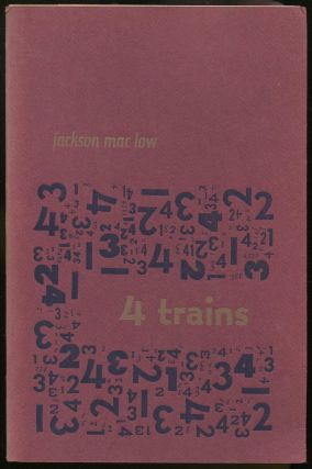 Four Trains [4 Trains] ...4-5 December 1964. Jackson MAC LOW