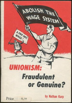 Unionism: Fraudulent or Genuine? Nathan KARP.
