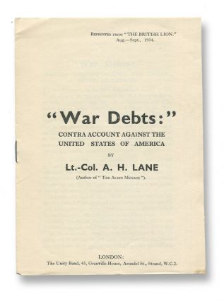 """War Debts:"" Contra Account Against the United States of America. Lt.-Col. A. H. LANE."