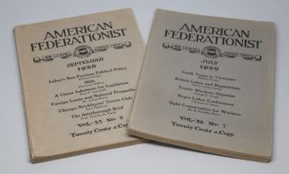 American Federationist: Official Magazine of the American Federation of Labor, Vol. 35, No. 9, September, 1928 [and] Vol. 36, No. 7, July, 1929 [two issues]. William GREEN.