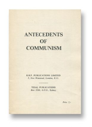 Antecedents of Communism. Anon