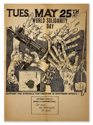 World Solidarity Day - Support the Struggle for Freedom in Southern Africa...Tues., May 25th,...