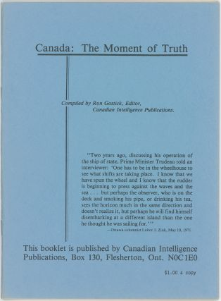 Canada: The Moment of Truth. Ron GOSTICK.