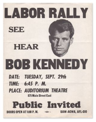 Labor Rally, See Hear Bob Kennedy