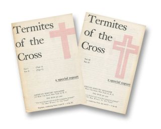 Termites of the Cross, Part I-IV [2 pamphlets]. Russell MAGUIRE.