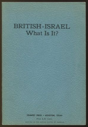 British-Israel - What Is It? Anon.