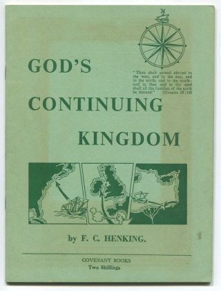 God's Continuing Kingdom: The Epilogue to the Biblical-Historical Novel, The Tender Twig. F. C. HENKING.