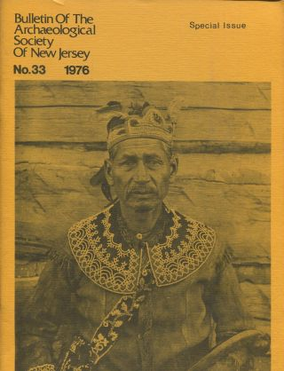 Bulletin of the Archaeological Society of New Jersey, No. 33, 1976 (Special Issue). James H. HOWARD.