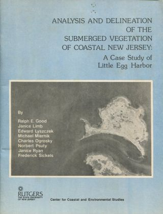 Analysis and Delineation of the Submerged Vegetation of Coastal New Jersey: A Case Study of...