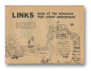 LINKS: Voice of the Wisconsin High School Underground. LINKS staff