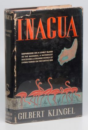 Inagua - Which is the name of a very lonely and nearly forgotten island. Gilbert C. KLINGEL.