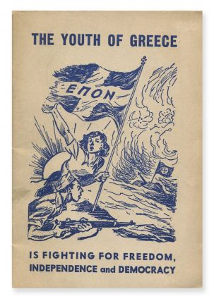 The Youth of Greece Is Fighting for Freedom, Independence and Democracy: The Heroic Struggle of EPON. The Committee.