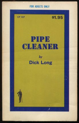Pipe Cleaner. Dick LONG