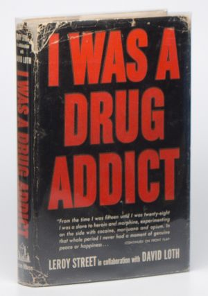 I Was a Drug Addict