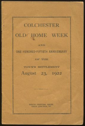 Colchester Old Home Week and One Hundred Fiftieth Anniversary of the Town's Settlement, August...