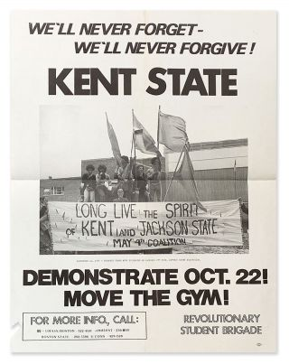 We'll Never Forget - We'll Never Forgive! Kent State. Revolutionary Student Brigade