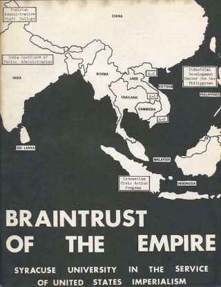 Braintrust of the Empire: Syracuse University in the Service of United States Imperialism. Student Research Group.