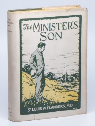 The Minister's Son and The Sign of Fidelity. M. D. FLANDERS, Louis W.
