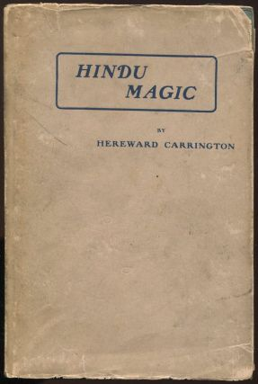 Hindu Magic. Hereward CARRINGTON