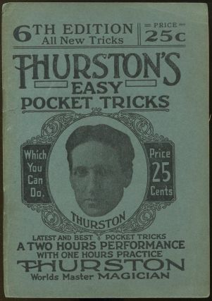 Thurston's Easy Pocket Tricks: The A-B-C of Magic (Book Number 6). Howard THURSTON.