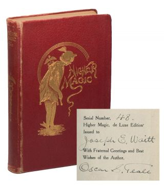 Higher Magic: Magic for the Artist [No. 48 of de Luxe ed. SIGNED to Houdini collector &...