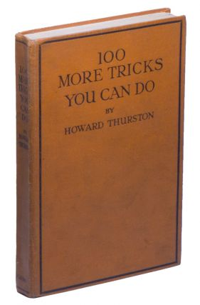100 More Tricks You Can Do. Howard THURSTON