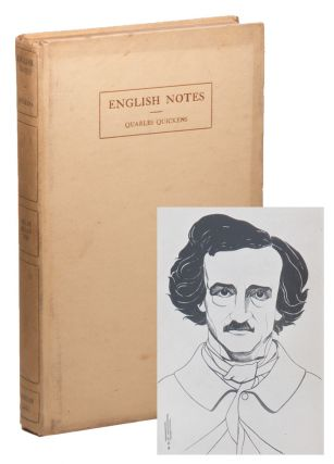 "English Notes: A Rare and Unknown Work Being a Reply to Charles Dickens's ""American Notes"" Quarles QUICKENS, Edgar Allan POE, critical, Joseph JACKSON, George H. SARGENT."