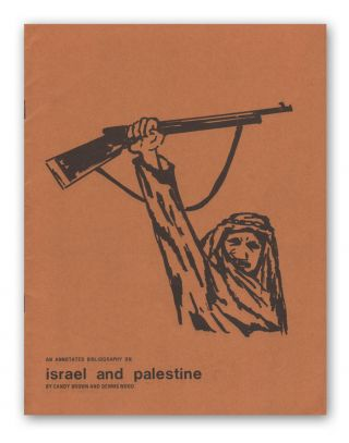 An Annotated Bibliography on Israel and Palestine. Candy BROWN, Dennis WOOD.