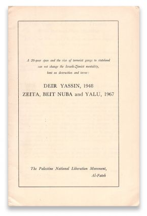 Deir Yassin, 1948. Zeita, Beit Nuba and Yalu, 1967. Guy OTTEWELL, Michael ADAMS.