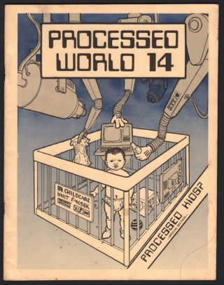 Processed World, No. 14, Summer 1985