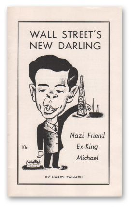 Wall Street's New Darling: Nazi Friend Ex-King Michael. Harry FAINARU.