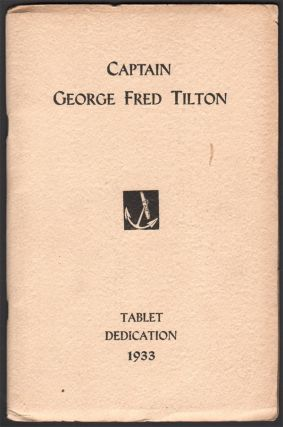 Capt. George Fred Tilton Tablet Dedication at the Seamen's Bethel Johnny Cake Hill, July 16,...
