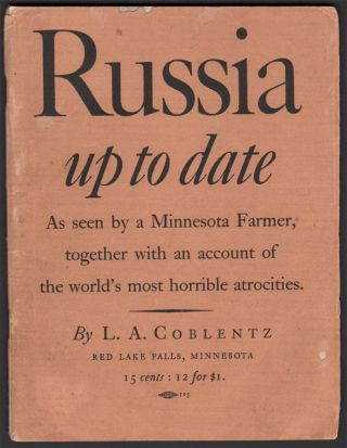 Russia, up to date: As seen by a Minnesota Farmer, together with an account of the world's most...