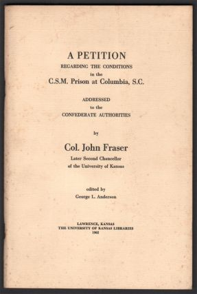 A Petition Regarding the Conditions in the C.S.M. Prison at Columbia, S.C. Addressed to the...