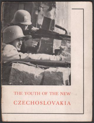 The Youth of the New Czechoslovakia. Svaz Ceske Mladeze, Czech Youth Union.