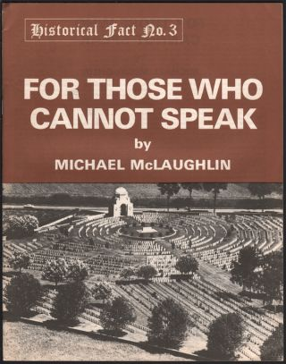 For Those Who Cannot Speak (Historical Fact No. 3). Michael MCLAUGHLIN
