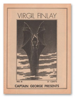 Captain George Presents, No. 41: Virgil Finlay & Hannes Bok. Virgil FINLAY, George HENDERSON