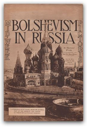 Bolshevism in Russia (Mid-Week Pictorial, Vol. IX, No. 3, March 20, 1919