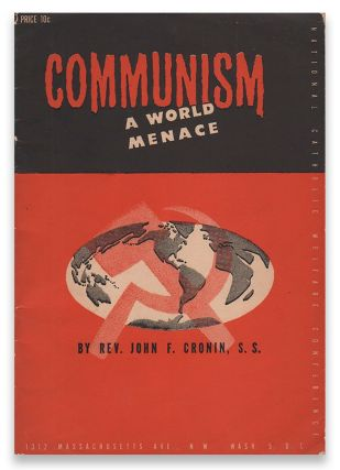 Communism: A World Menace. S. S. CRONIN, John F