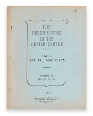 The Negro People in the United States: Facts for All Americans
