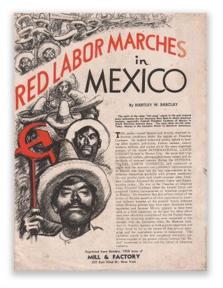 Red Labor Marches in Mexico. Hartley W. BARCLAY